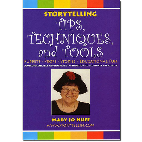 Storytelling: Tips, Techniques and Tools -- Instructional DVD