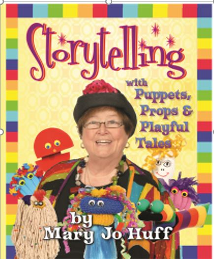 Storytelling with Puppets, Props and Playful Tales